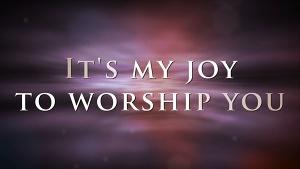 joy to worship church video
