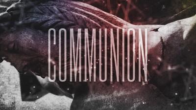 communion video