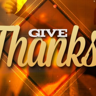 Give Thanks Video