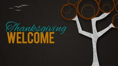 Thanksgiving Welcome Video