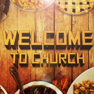 Thanksgiving Welcome to Church