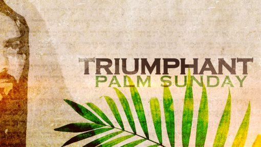 Church Mini Movie - Palm Sunday Triumphant