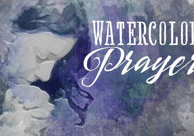 Church Mini Video - Watercolor Prayer
